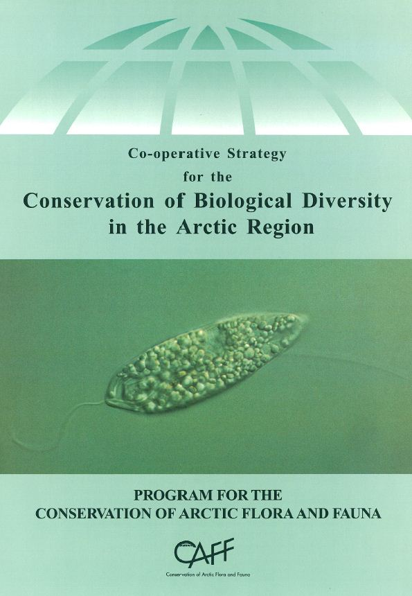 Cooperative Strategy for the Conservation of Biological Diversity in the Arctic Region, click to download