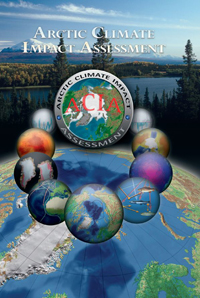 Arctic Climate Impact Assessment, click to visit the ACIA site